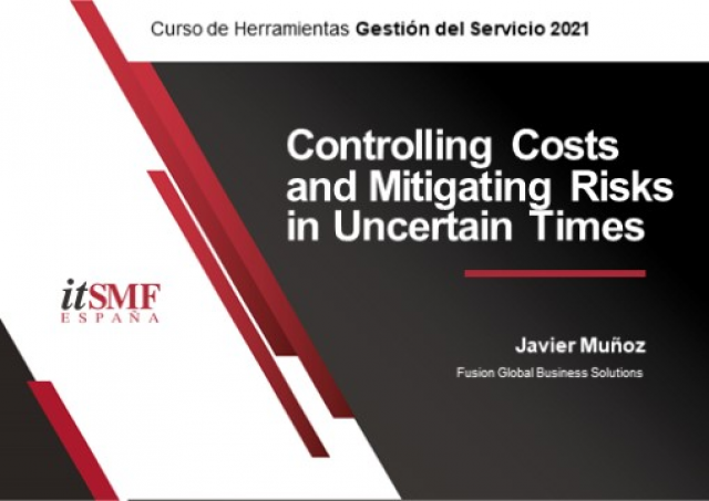 Controlling Costs and Mitigating Risks in Uncertain Times