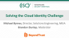 Solving the Cloud Identity Challenge