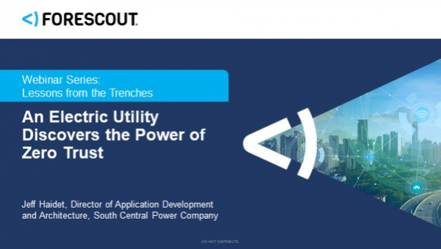 Lessons from the Trenches: An Electric Utility Discovers the Power of Zero Trust