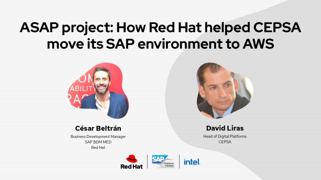 ASAP project: How Red Hat helped CEPSA move its SAP environment to AWS