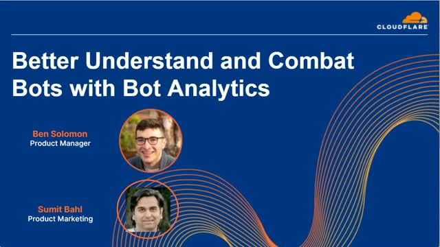 Bot Management: Better Understand and Combat Bots with Bot Analytics
