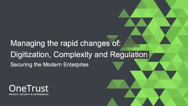 The Modern Enterprise is more Digital, Complex & Regulated, so how do we cope?