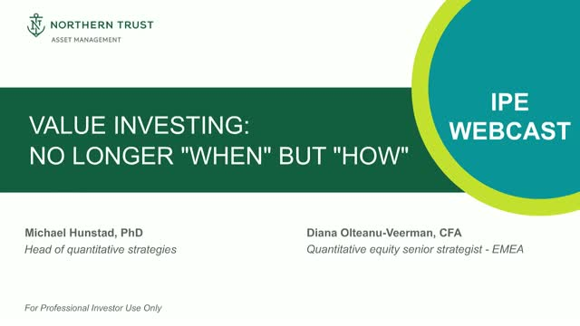 "Value Investing: No Longer ""When"" But ""How""?"