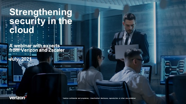 Verizon Cyber Risk Roundtable Series Ep. 3: Strengthening Security in the Cloud