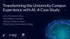 Transforming the University Campus Experience with AI: A Case Study