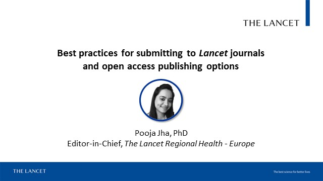 Best practices for submitting to Lancet journals and open access options