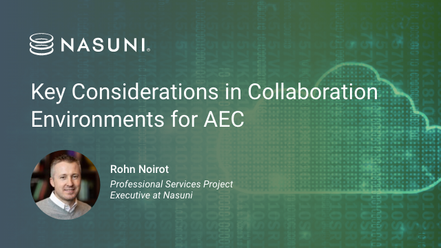 Key Considerations in Collaboration Environments for AEC