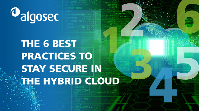 The 6 best practices to stay secure in the hybrid cloud