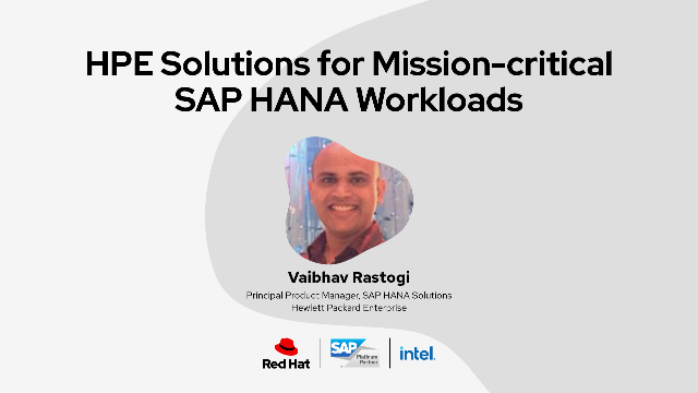 HPE Solutions for mission-critical SAP HANA Workloads