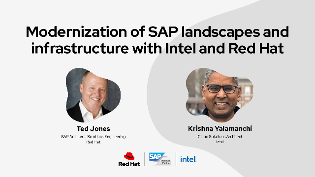 Modernization of SAP landscapes and infrastructure with Intel and Red Hat