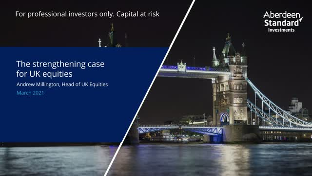 The strengthening case for UK equities - March 2021