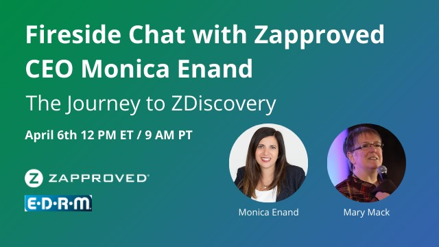 Fireside Chat with Zapproved CEO Monica Enand: The Journey to ZDiscovery