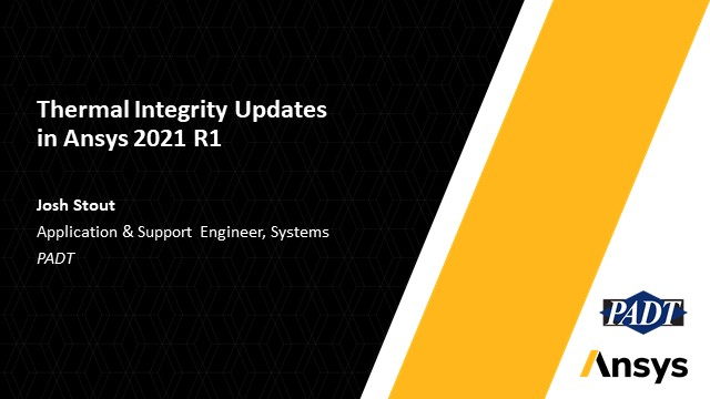 Thermal Integrity Updates in Ansys 2021 R1