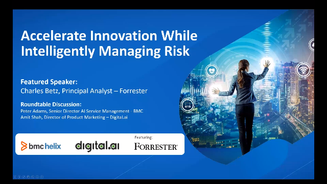 Accelerate Innovation While Intelligently Managing Risk