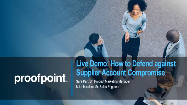 Live Demo: How to Defend Against Supplier Account Compromise
