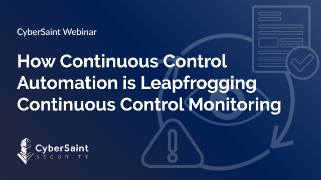 How Continuous Control Automation is Leapfrogging Continuous Control Monitoring