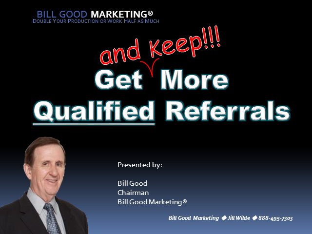 Get (and Keep) More Qualified Referrals
