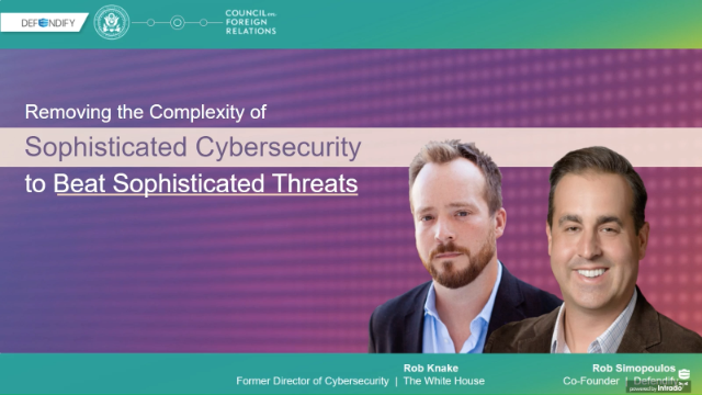Remove Complexity of Sophisticated Cybersecurity to Beat Sophisticated Threats