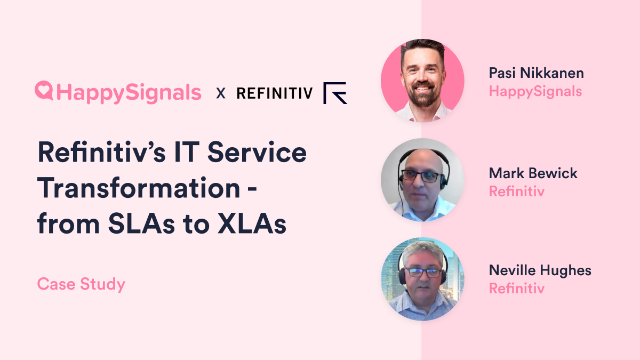 Refinitiv's IT Service Transformation - From SLAs to XLAs