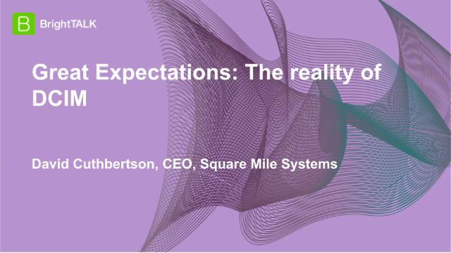 Great Expectations: The reality of DCIM