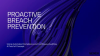 Proactive Breach Prevention using Automated Compliance and Continuous Auditing