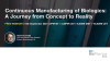 CONTINUOUS MANUFACTURING OF BIOLOGICS: A JOURNEY FROM CONCEPT TO REALITY