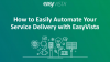 How to Easily Automate Your Service Delivery with EasyVista