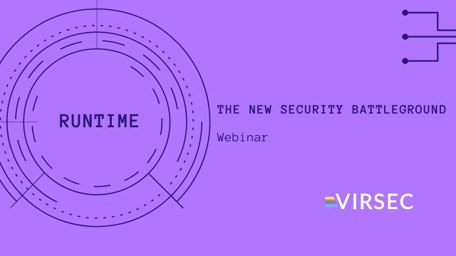 Runtime: The New Security Battleground