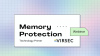 Memory Protection: Technology Primer