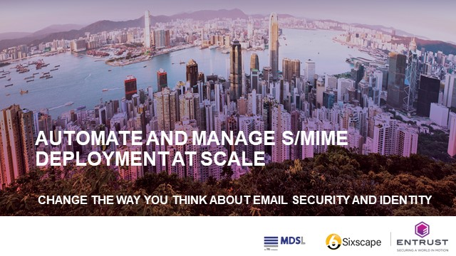 Automate and Manage S/MIME Deployment at Scale