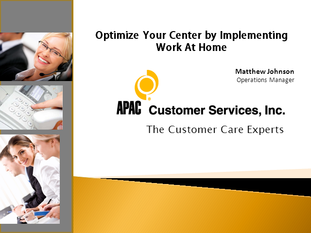 Optimize Your Center by Implementing Work At Home