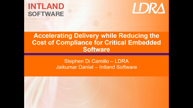 Accelerating Delivery & Reducing the Cost of Complaince for Embedded Software