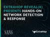 ExtraHop Reveal(x) Presents Hands-On Network Detection & Response