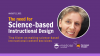 The Need for Science-Based Instructional Content Design