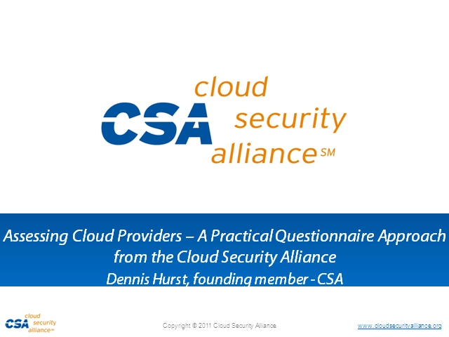 Assessing Cloud Providers – A Practical Approach from the CSA