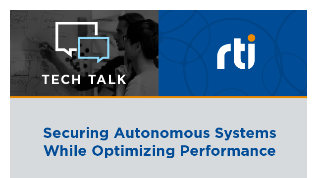 Securing Autonomous Systems While Optimizing Performance