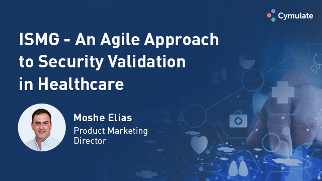 An Agile Approach to Security Validation in Healthcare