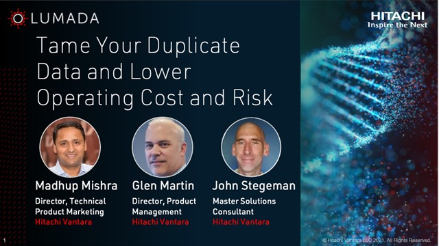 Tame Your Duplicate Data and Lower Operating Cost and Risk
