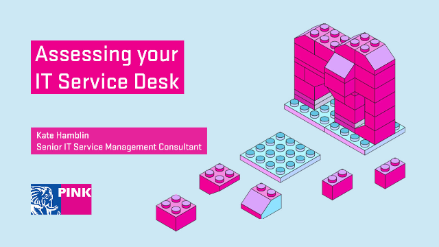 Assessing your IT Service Desk