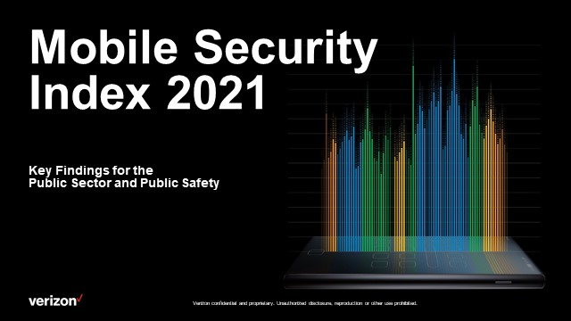 2021 Mobile Security Index Key Findings for Public Sector