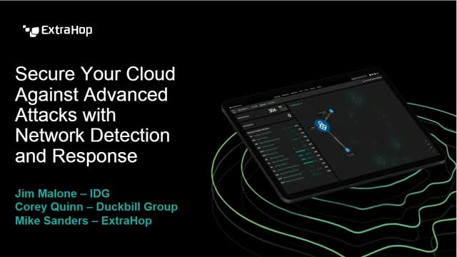 Secure Your Cloud Against Advanced Attacks with Network Detection and Response