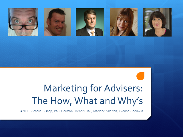 Marketing for Advisers: The How, What & Why's