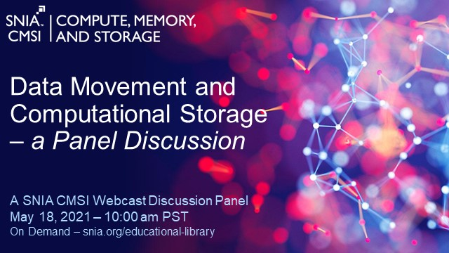Data Movement and Computational Storage – a Panel Discussion