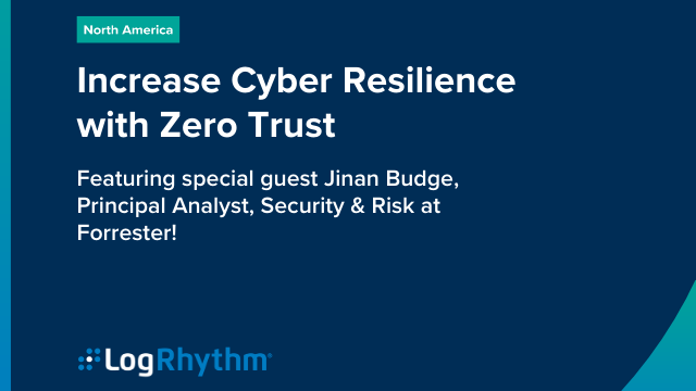 Increase Cyber Resilience with Zero Trust