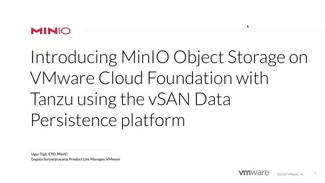 [Webinar] Introducing MinIO Object Storage on VMware Cloud Foundation with Tanzu