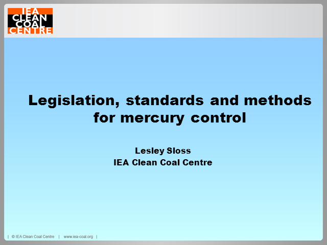 Legislation, standards and methods for mercury emission control