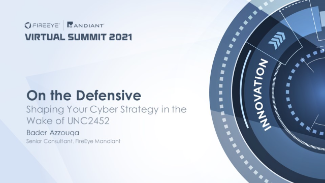 On the Defensive: Shaping Your Cyber Strategy in the Wake of UNC2452