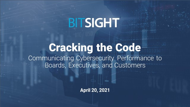 Cracking the Code:Communicating Cybersecurity Performance to Boards & Executives
