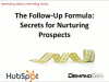 The Follow-Up formula: Secrets for Nurturing Prospects