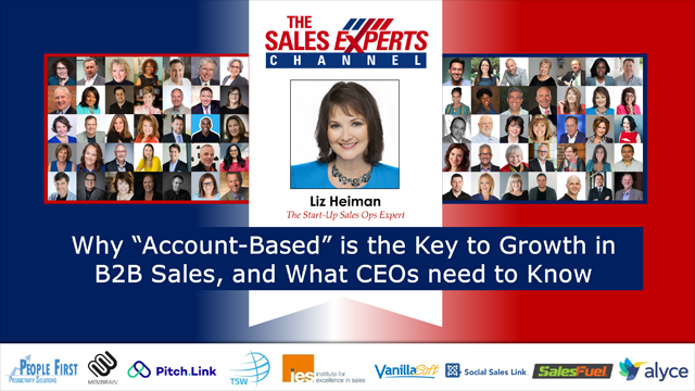 """Why """"Account-Based"""" is Key to Growth in B2B Sales, and What CEOs need to Know"""